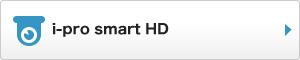 i-pro smart HD